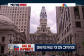 Dems choose Philly for 2016