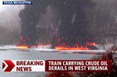Explosion in West Virginia after oil car...