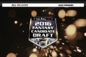 All In 2016 Fantasy Candidate Draft Update