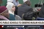 NYC public schools to observe Muslim holidays