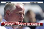 Why Ferguson police chief resignation is ...