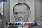 LBJ's 'We Shall Overcome' address legacy