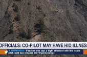 Germanwings co-pilot may have hid illness