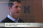 Jim Harbaugh says he's not worth $5 million
