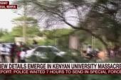 Police waited seven hours in Kenya attack