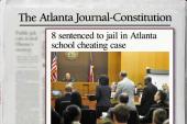 Atlanta educators in scandal get jail time