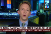 'Clinton Cash' writer will investigate Jeb...
