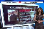 Were Garland suspects linked to terror...