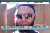 ISIS claims responsibility for TX attack