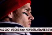 Mad Dog: The big takeaway is Brady cheated