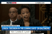 Loretta Lynch: Decision looming in Baltimore
