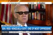 Harry Reid: 'Venezuela has been…a scourge'