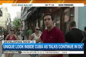 A look inside Cuba as talks continue in DC