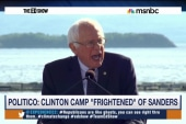 Clinton camp 'frightened' by Sanders?