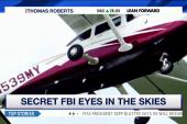 Secret FBI eyes in the skies?