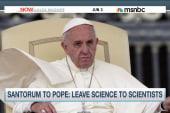 Santorum to Pope: Leave science to scientists