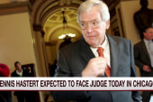 Dennis Hastert expected to face judge Tuesday