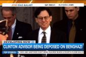Clinton adviser deposed on Benghazi, emails