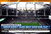 Terror suspect talked about Super Bowl plot