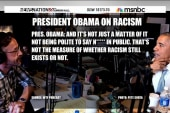 Pres. Obama: 'Racism, we are not cured of it'