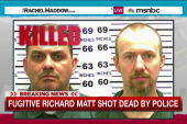 Escapee killed in manhunt, one still at large