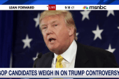 GOP candidates weigh in on Trump controversy