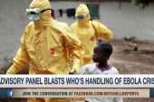 Advisory panel blasts handling of Ebola...