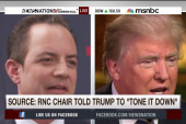RNC Chair reportedly to Trump: 'Tone it down'
