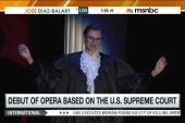 Comedic opera based on SCOTUS debuts