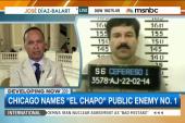 Chicago names 'El Chapo' 'Public Enemy No. 1'