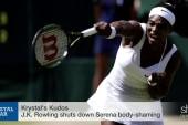 J.K. Rowling's #GrandSlam on Serena body...
