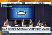 White House honors DACA teachers