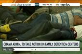 Rep. to Obama: Close family detention centers
