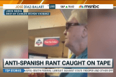 Anti-Spanish rant caught on video, goes viral