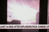 At least 44 dead after explosion in China