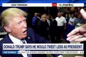 Would Trump tweet less as president?