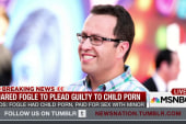 Jared Fogle pleads guilty to porn charges