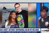 Shaun King defends racial identity