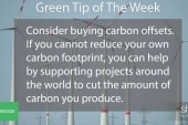 Green Tip: Buy carbon offsets