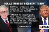 Donald Trump on warpath with Hugh Hewitt