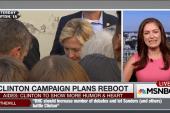Clinton Campaign plans reboot