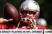 Tom Brady playing in NFL opener