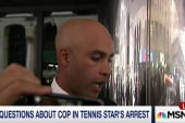 New questions about tennis star's arrest