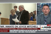 Former inmate on Joyce Mitchell: 'She was...