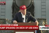 Trump: Iran Deal is 'dumbest' and 'weakest...