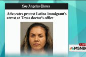 Undocumented mom arrested at doctor's office