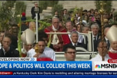Pope and politics will collide this week