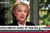 Hillary Clinton announces opposition to TPP