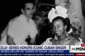 'Celia' series honors iconic Cuban singer