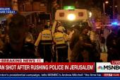 A violent uprising in Jerusalem?